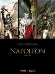 Napoléon : 1769-1821 : coffret tomes 1 à 3 - FabrizioFiorentino