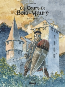 Les tours de Bois-Maury : intégrale | Volume 2, Seconde partie : tomes 6 à 10 - Hermann