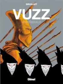 Vuzz : l'intégrale - PhilippeDruillet