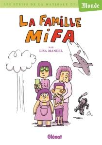 La famille Mifa - LisaMandel