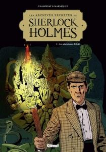 Les archives secrètes de Sherlock Holmes - FrédéricMarniquet