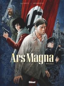 Ars magna : intégrale - Alcante