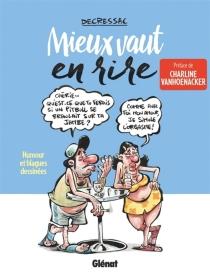Mieut vaut en rire : humour et blagues dessinées - PhilippeDecressac