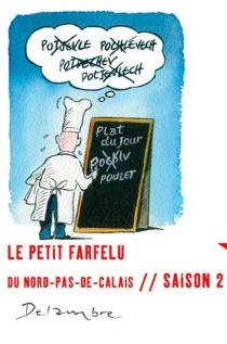 Le petit farfelu du Nord-Pas-de-Calais : saison 2 - Jean-MichelDelambre