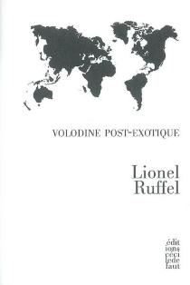 Volodine post-exotique - LionelRuffel