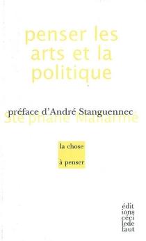 Penser les arts et la politique - StéphaneMallarmé
