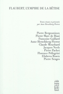 Flaubert, l'empire de la bêtise -