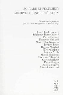 Bouvard et Pécuchet : archives et interprétation -