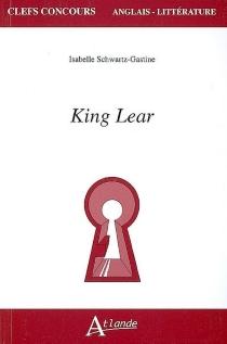 King Lear - IsabelleSchwartz-Gastine