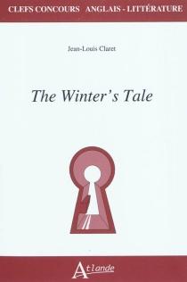 The winter's tale - Jean-LouisClaret