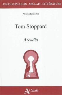 Tom Stoppard, Arcadia - AloysiaRousseau