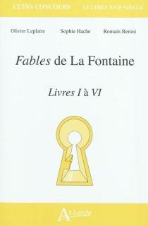 Fables de La Fontaine, livres I à VI - RomainBenini