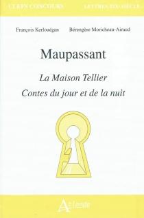 Maupassant, La maison Tellier, Contes du jour et de la nuit - FrançoisKerlouégan