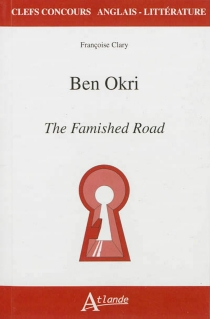 Ben Okri, The famished road - FrançoiseClary