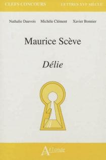 Maurice Scève, Délie - XavierBonnier