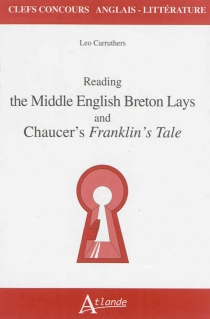 Reading the middle English Breton lays and Chaucer's Franklin's tale - Leo MartinCarruthers