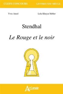 Stendhal, Le rouge et le noir - YvesAnsel