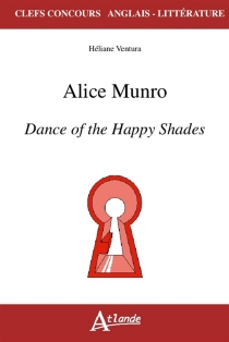 Alice Munro, Dance of the happy shades - Héliane Ventura