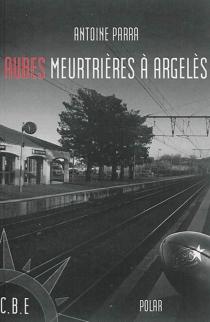Aubes meurtrières à Argelès - AntoineParra