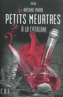 Petits meurtres à la catalane - AntoineParra