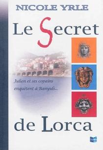 Le secret de Lorca - NicoleYrle