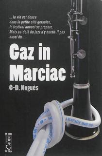 Gaz in Marciac - G.-D.Noguès