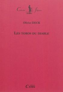 Les toros du diable - OlivierDeck