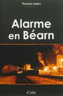 Alarme en Béarn - ThomasAden