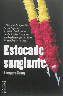 Estocade sanglante - JacquesGaray