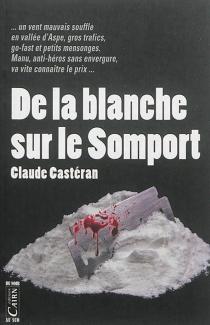 De la blanche sur le Somport - ClaudeCastéran