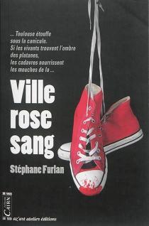 Ville rose sang - StéphaneFurlan