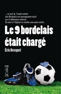 Le 9 bordelais était chargé - EricBecquet