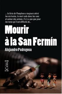 Mourir à la San Fermin - AlejandroPedregosa