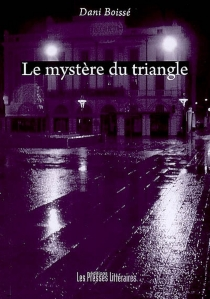 Le mystère du triangle : une enquête à Perpignan - DanielleBoissé