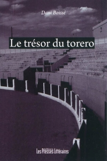 Le trésor du torero : une enquête à Perpignan - DaniBoissé