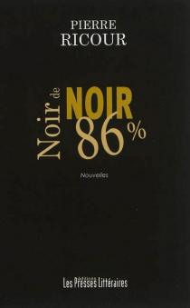 Noir de noir, 86 % - PierreRicour