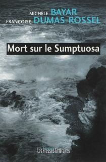 Mort sur le Sumptuosa - MichèleBayar