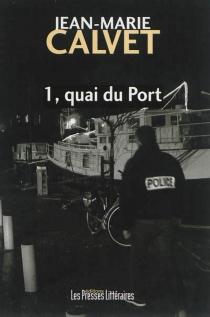 1, quai du Port - Jean-MarieCalvet