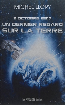 11 octobre 2317 : un dernier regard sur la Terre - MichelLlory