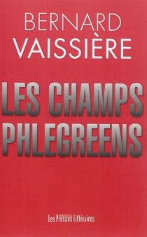 Les champs Phlégréens - BernardVaissière