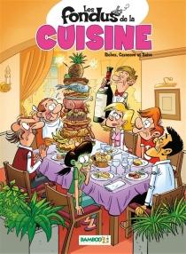 Les fondus de la cuisine - ChristopheCazenove