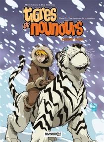 Tigres et nounours : deuxième voyage - MikeBullock