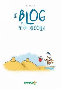 Le blog du petit Nicolin - Nicolin