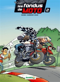Les fondus de moto - Bloz