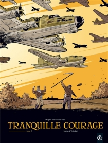 Tranquille courage - Olivier Merle
