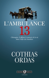 L'ambulance 13 - Patrick Cothias