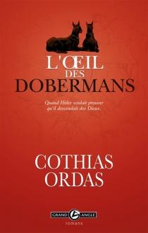L'oeil des dobermans - PatrickCothias