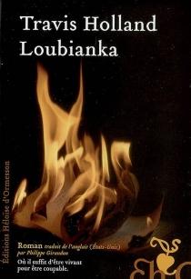 Loubianka - TravisHolland