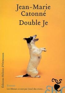 Double je - Jean-MarieCatonné