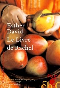 Le livre de Rachel - EstherDavid